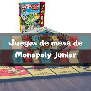 Juegos de mesa de Monopoly Junior - Los mejores juegos de mesa de Monopoly para niño
