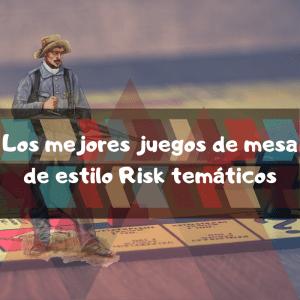 Los mejores Risk temáticos - Versiones del risk temáticos
