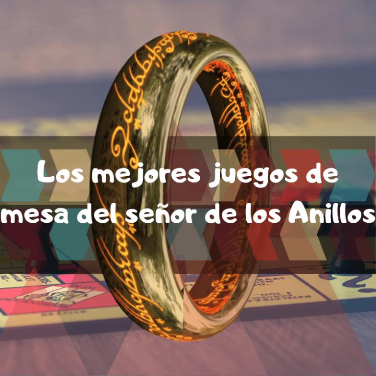 Los mejores juegos de mesa del señor de los anillos