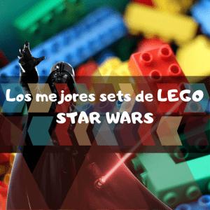 los mejores sets de piezas de Lego de Star Wars