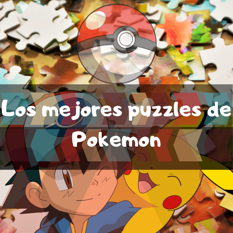 los mejores puzzles de Pokemon de Amazon. Puzzle de Pokemon