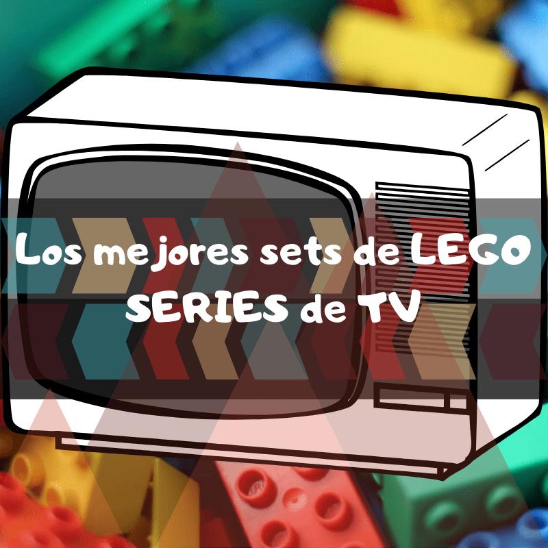 los mejores sets de piezas de construccion de LEGO de series de TV