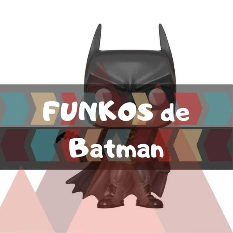Lee más sobre el artículo Los mejores funkos POP de Batman
