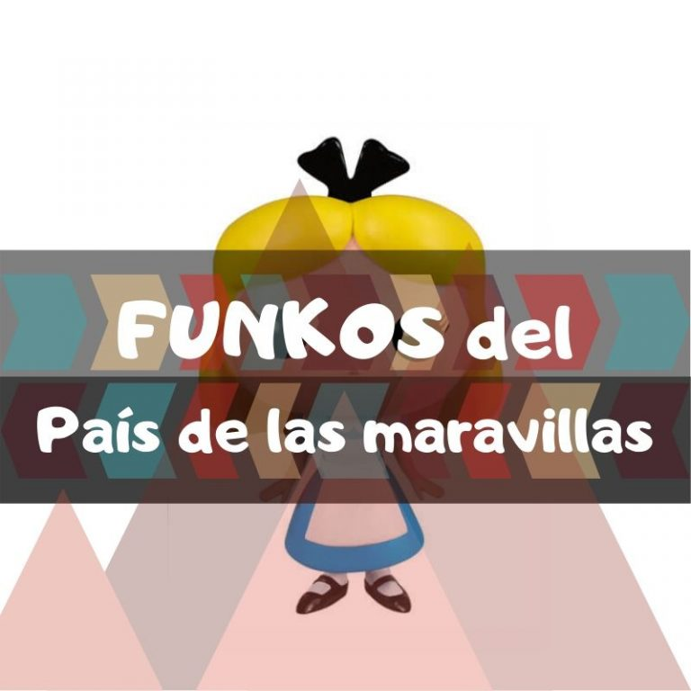 Lee más sobre el artículo Los mejores funkos POP de Alicia en el país de las maravillas