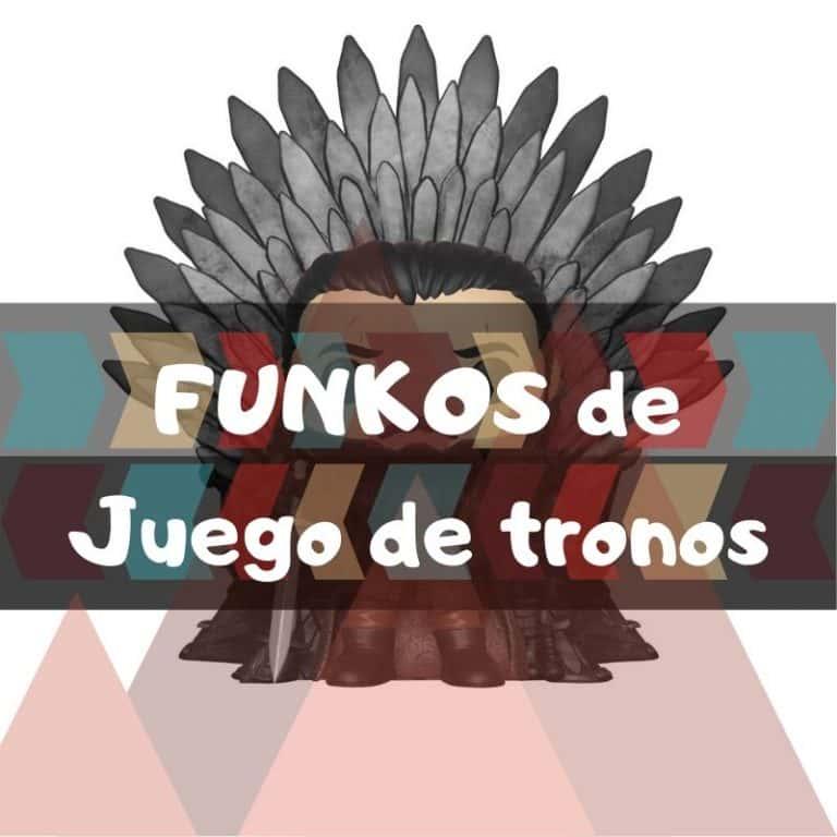 Lee más sobre el artículo Los mejores funkos POP de Juego de Tronos