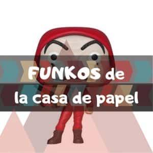 Los mejores FUNKOS POP de la casa de papel. La casa de papel de Netflix