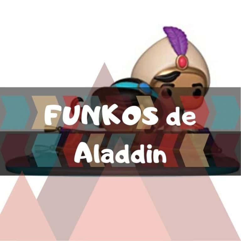 Lee más sobre el artículo Los mejores funkos POP de Aladdin