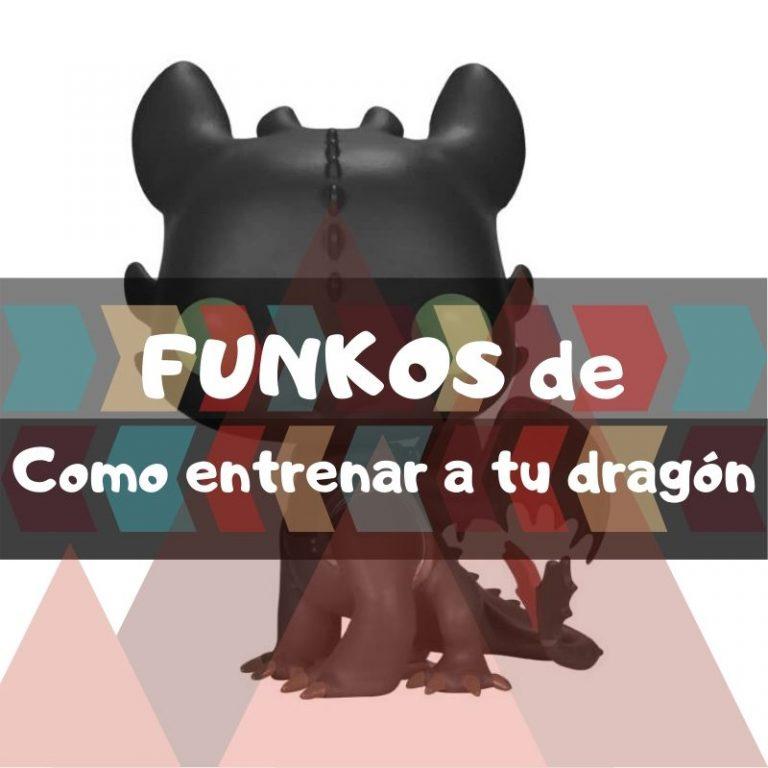 Los mejores funkos POP de Cómo entrenar a tu dragón