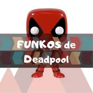 Los mejores FUNKO POP de Deadpool