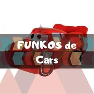 Los mejores FUNKO POP de Disney Pixar de Cars