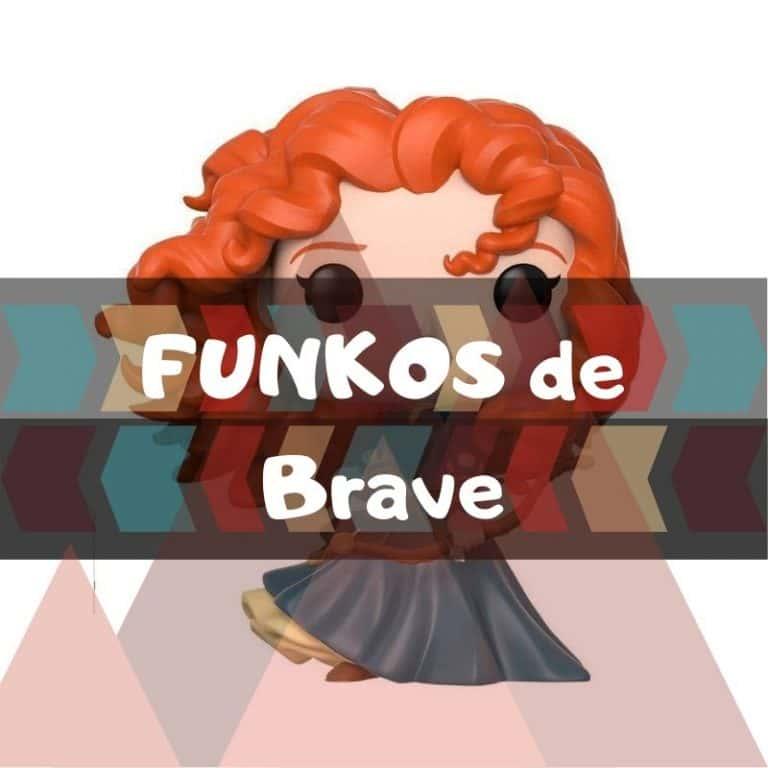 Los mejores funkos POP de Brave