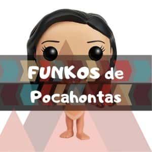 Los mejores FUNKO POP de Disney de Pocahontas