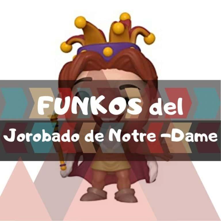 Lee más sobre el artículo Los mejores funkos POP del Jorobado de Notre-Dame