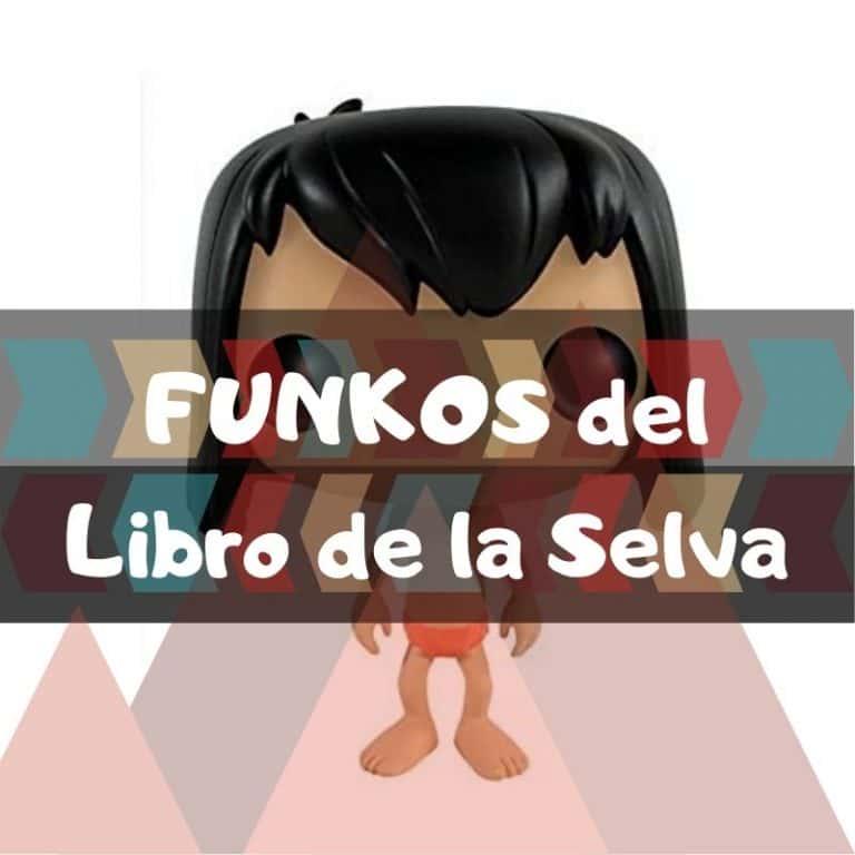 Lee más sobre el artículo Los mejores funkos POP del Libro de la Selva