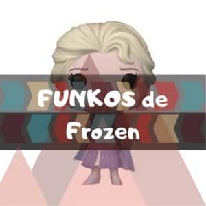 Los mejores FUNKO POP de Frozen y Frozen II