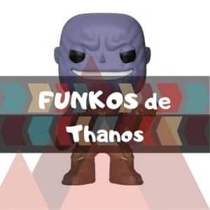 Los mejores FUNKO POP de Marvel de Thanos