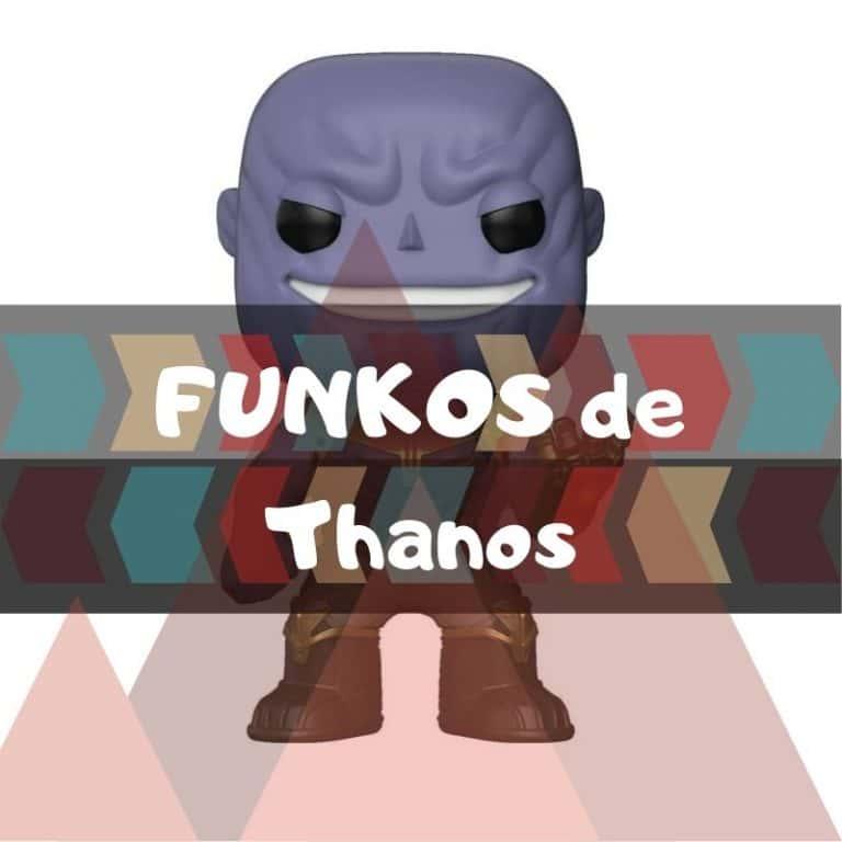 Lee más sobre el artículo Los mejores funkos POP de Marvel de Thanos