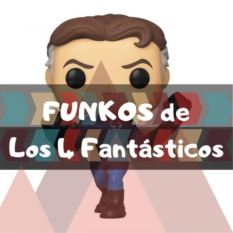 Los mejores funkos POP de Marvel de los 4 fantásticos