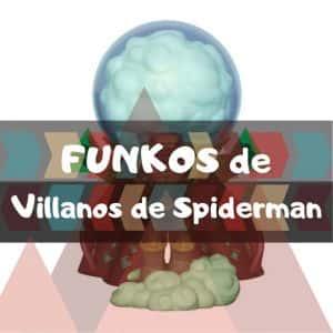Los mejores FUNKO POP de Marvel de villanos de Spiderman - Funkos de enemigos de Spider man