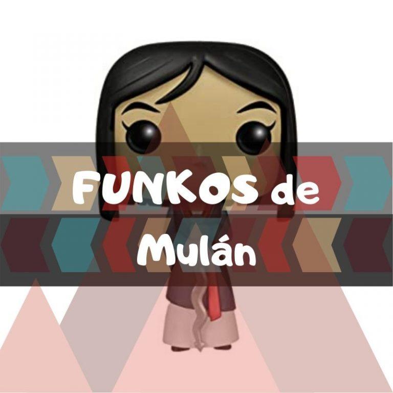 Lee más sobre el artículo Los mejores funkos POP de Mulán