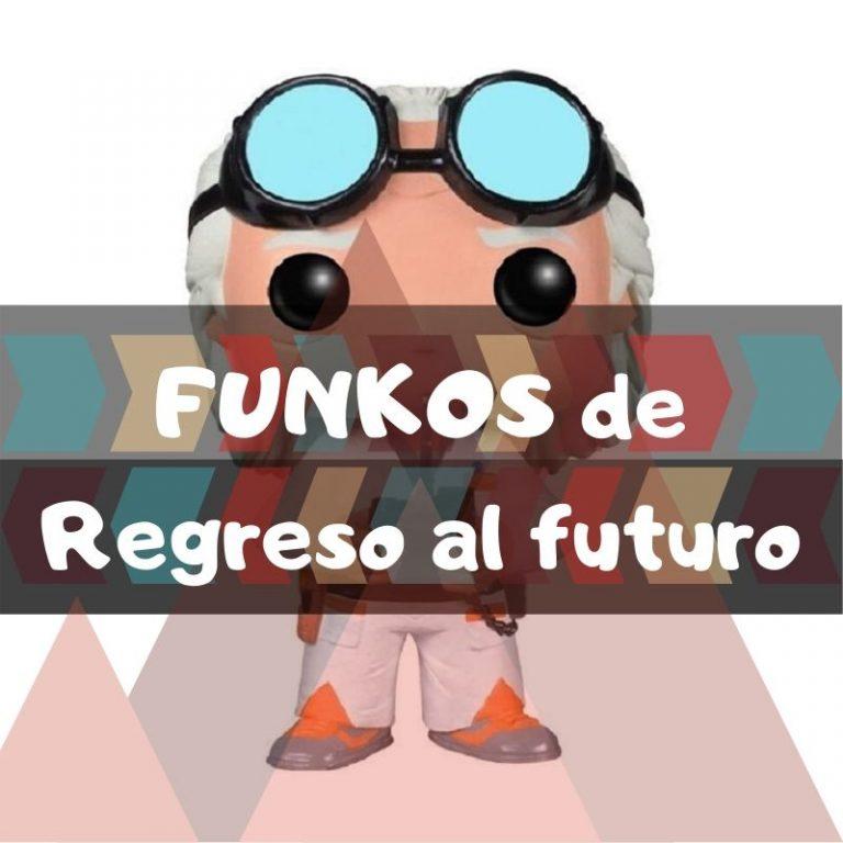 Los mejores funkos POP de Regreso al futuro