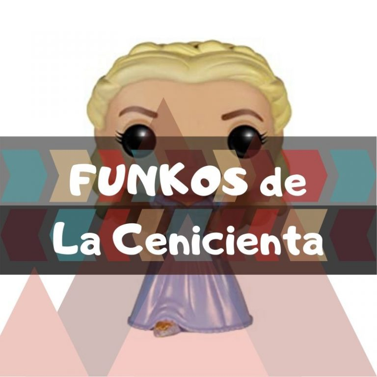 Lee más sobre el artículo Los mejores funkos POP de la Cenicienta