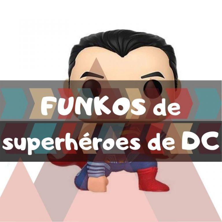 Lee más sobre el artículo Los mejores funkos POP de Superhéroes de DC