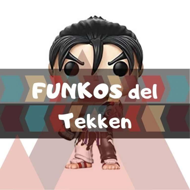 Lee más sobre el artículo Los mejores funkos POP del Tekken