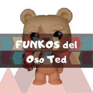 Los mejores FUNKO POP del oso Ted de la película Ted 2