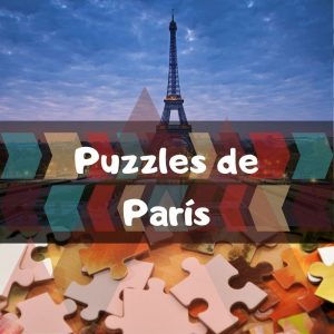 Los mejores puzzles de París - Puzzles de ciudades