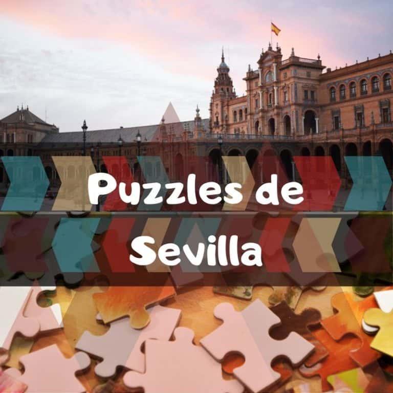 Los mejores puzzles de Sevilla