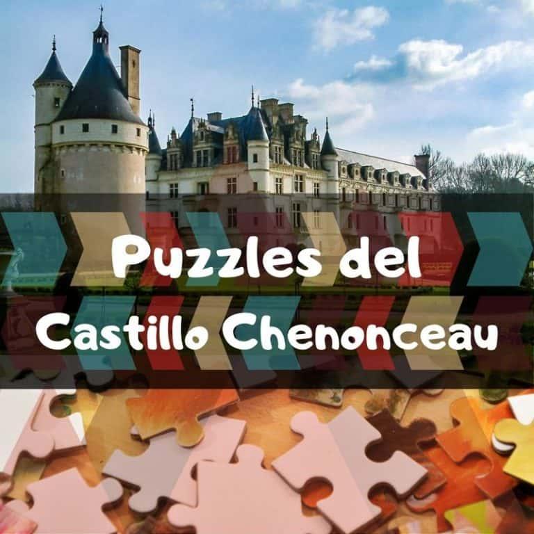 Los mejores puzzles del Castillo Chenonceau