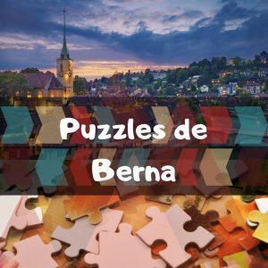 Los mejores puzzles de Berna en Suiza - Puzzles de la ciudad de Berna