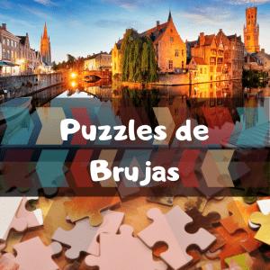 Los mejores puzzles de Brujas - Puzzles de ciudades