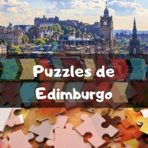 Los mejores puzzles de Edimburgo - Puzzles de ciudades