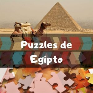 Los mejores puzzles de Egipto - Puzzles de paisajes naturales de Egipto - Puzzles de pirámides y desierto de Egipto