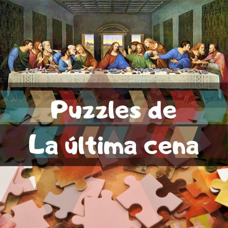 Los mejores puzzles de la última cena de Leonardo Da Vinci