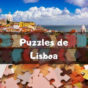 Los mejores puzzles de Lisboa - Puzzles de ciudades