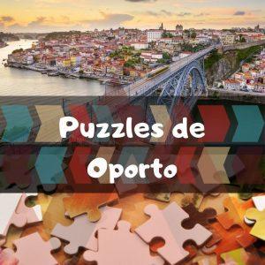 Los mejores puzzles de Oporto - Puzzles de ciudades