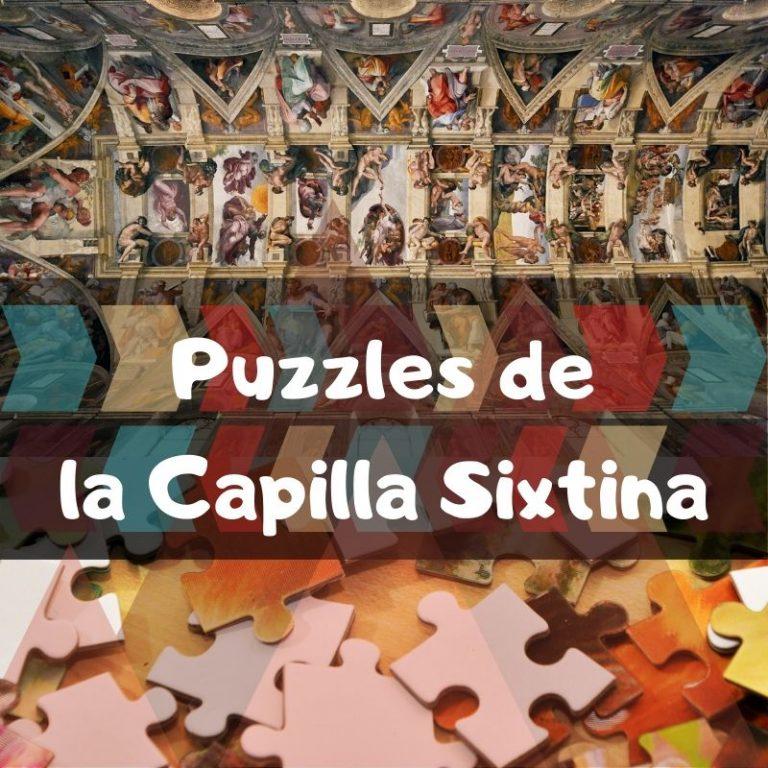 Los mejores puzzles de la Capilla Sixtina de Miguel Ángel