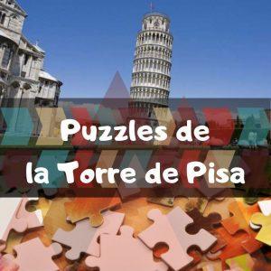 Los mejores puzzles de la Torre de Pisa - Puzzles de monumentos de Pisa - Puzzles de la Torre de Pisa de Italia