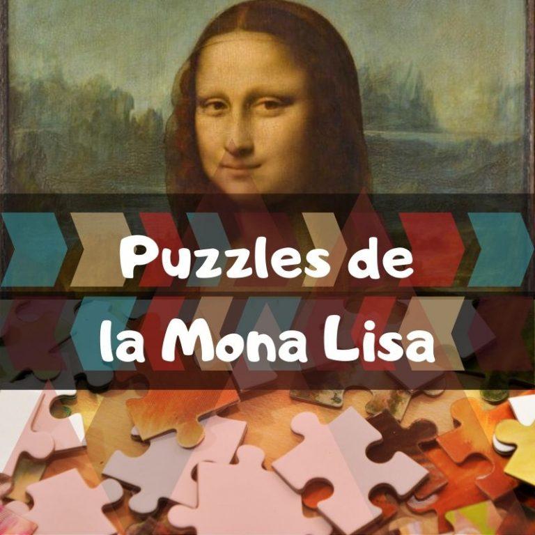 Los mejores puzzles de la mona Lisa de Leonardo Da Vinci