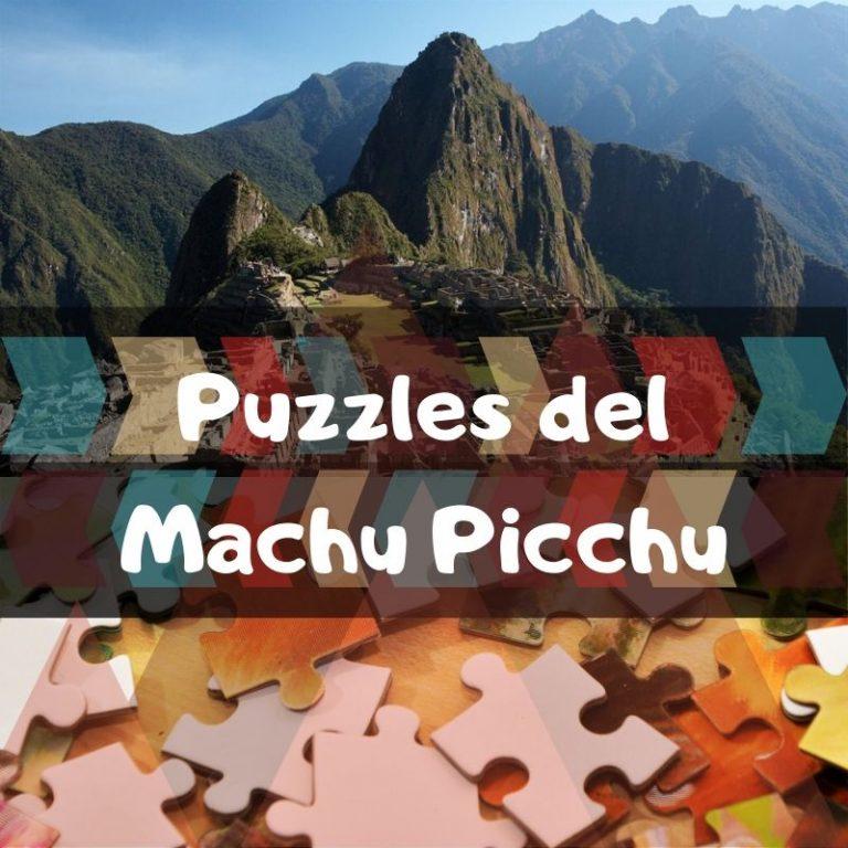 Los mejores puzzles del Machu Picchu
