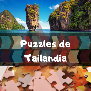 Los mejores puzzles de Tailandia - Puzzles de paisajes naturales de Tailandia - Puzzles del país de Tailandia
