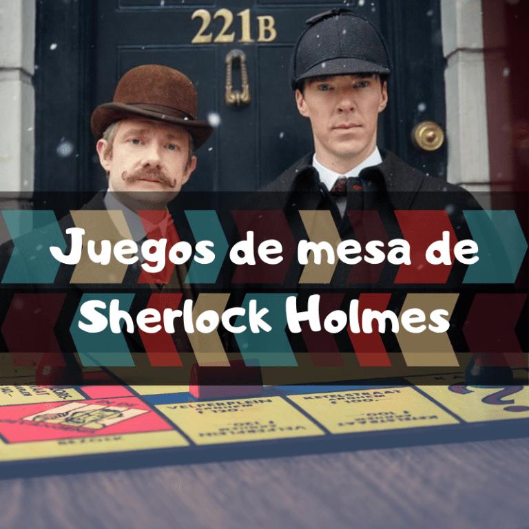 Los mejores juegos de mesa de Sherlock Holmes