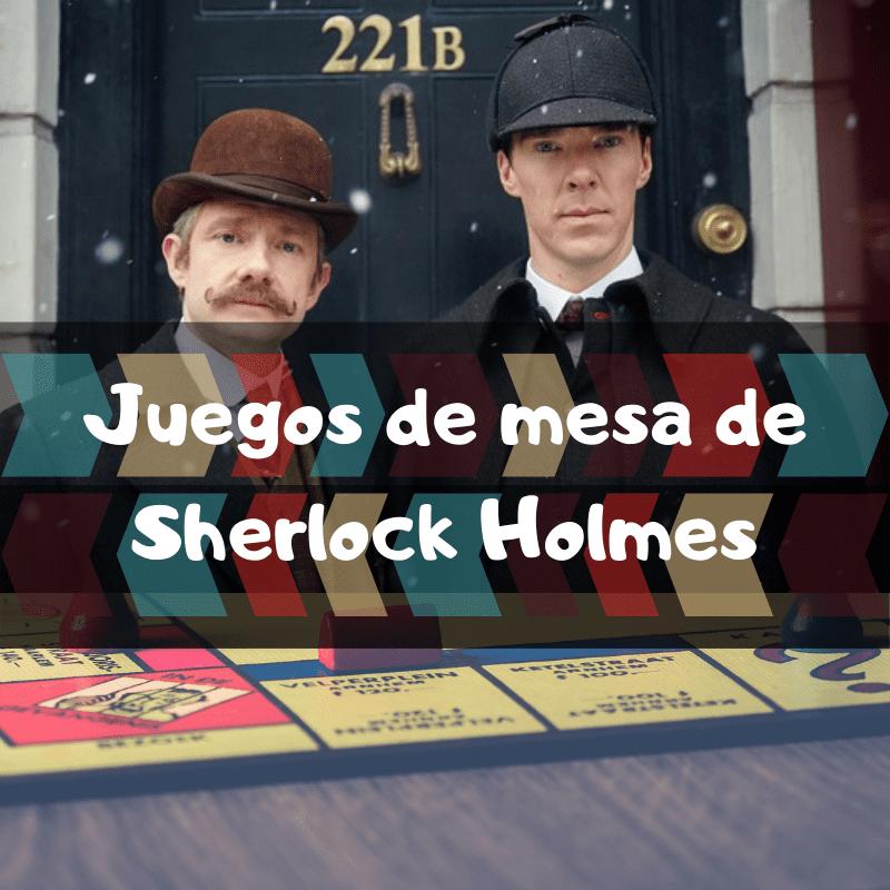 Juegos de mesa de Sherlock Holmes - Los mejores juegos de mesa de Sherlock Holmes