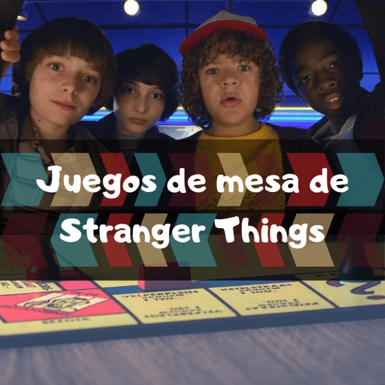 Los mejores juegos de mesa de Stranger Things
