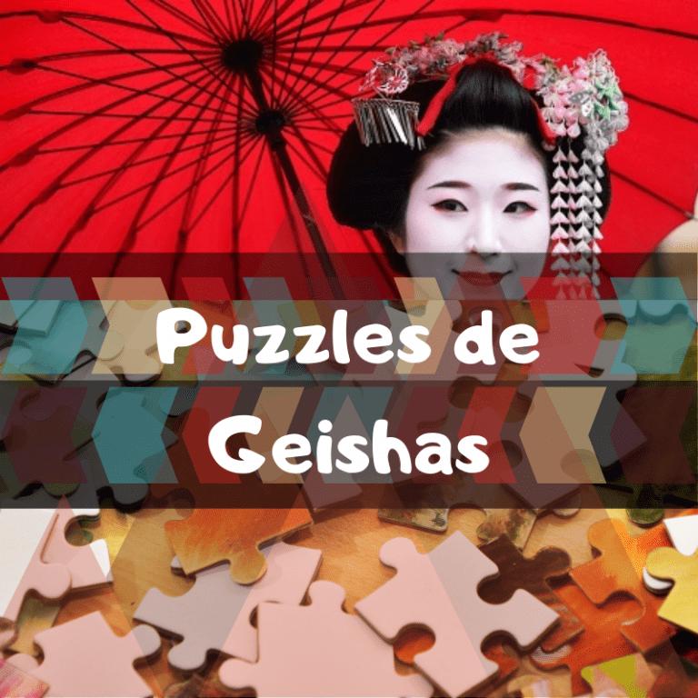 Lee más sobre el artículo Los mejores puzzles de Geishas