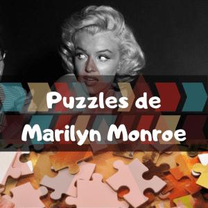 Los mejores puzzles de Marilyn Monroe - Puzzles de Marilyn Monroe - Comprar Puzzle de Marilyn Monroe