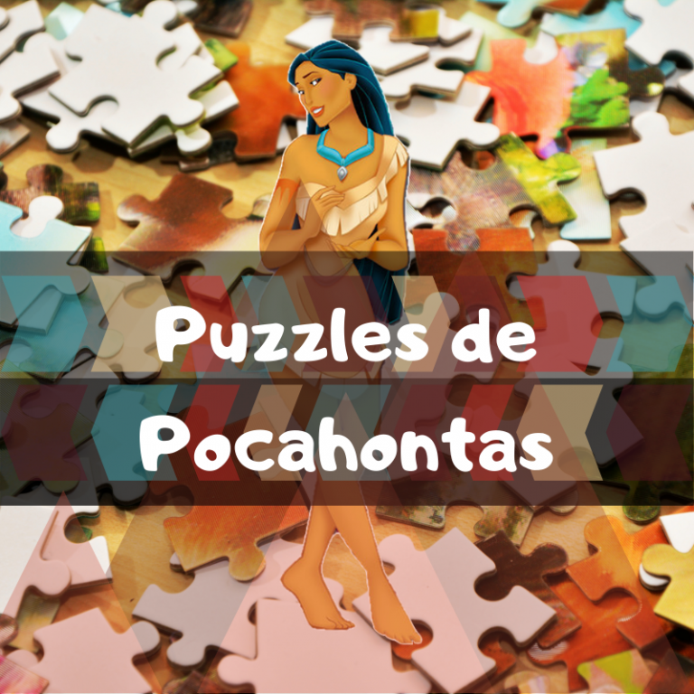 Lee más sobre el artículo Los mejores puzzles de Pocahontas